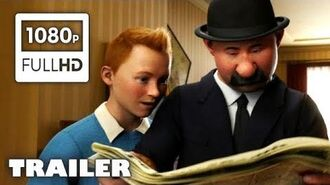 The Adventures of Tintin - Official Trailer Full HD 1080p