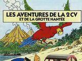 Les Aventures de la 2CV et de la Grotte Hantée