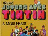 Jouons avec Tintin à Moulinsart