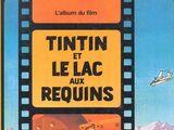 Tintin et le Lac aux requins : L'album du film