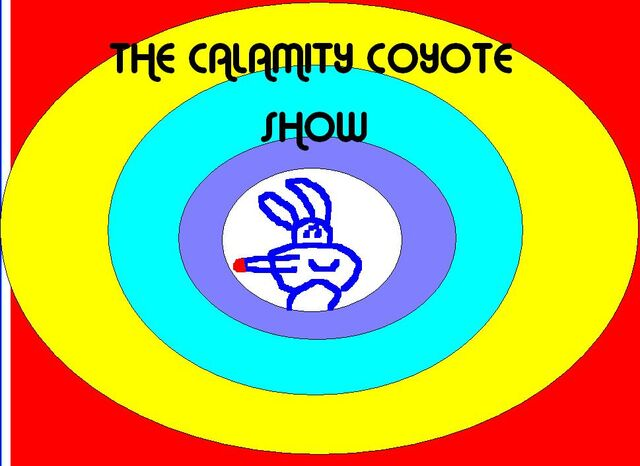 File:The Calamity Coyote Show.jpg