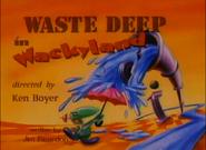 WasteDeepinWackylandTitleCard