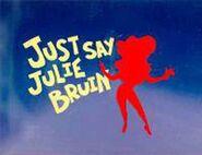 Just Say Julie Bruin