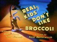 RealKidsDontLikeBroccoli-TitleCard