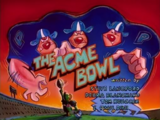 The Acme Bowl