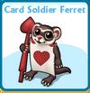 Card soldier ferret card
