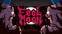 Fool Moon Title Card