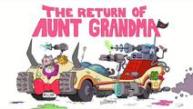 El Regreso de Tía Grandma new