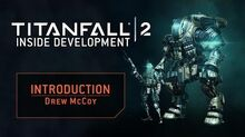 Titanfall 2 – Inside Development Intro
