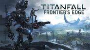 Titanfall Frontier's Edge Gameplay Trailer