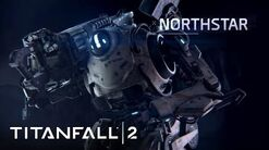 Titanfall 2 Official Titan Trailer Meet Northstar