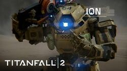Titanfall 2 Official Titan Trailer Meet Ion