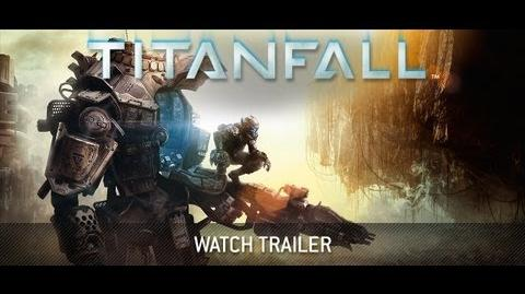 Titanfall Official E3 Announce Trailer