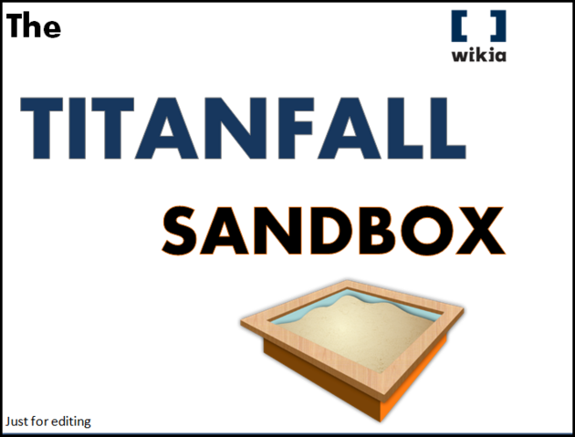 File:The Titanfall Sandbox Art Image - Created by SpartanPro1.PNG