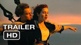Titanic 3D Re-Release Official Trailer 1 - Leonardo DiCaprio, Kate Winslet Movie (2012) HD