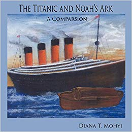 The Titanic and Noah's Ark A Comparison