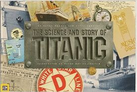 The Science & Story of Titanic