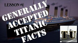 Lesson 1 Generally Accepted Titanic Facts