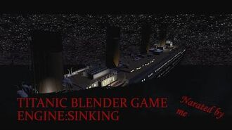Titanic Blender Game Engine Sinking scene break .