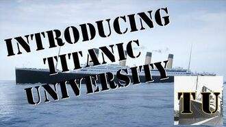 Introducing Titanic University!