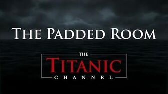 """Trailer """"The Padded Room"""""""