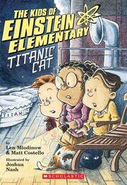 The Kids of Einstein Elementary Titanic Cat Chapter Book