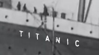 Titanic The ONLY Genuine Footage - Verified By Experts