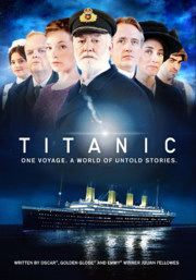 Titanic One Voyage A World of Untold Stories