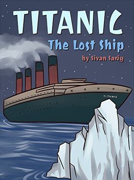 Titanic The Lost Ship