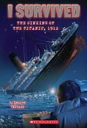 I Survived the Sinking of the Titanic 1912 Chapter Book