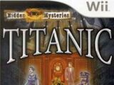 Hidden Mysteries: Titanic - Secrets of the Fateful Voyage