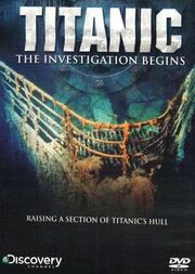 Titanic The Investigation Begins