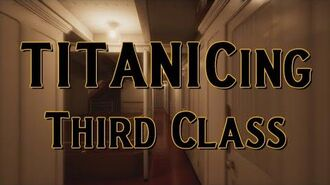 Titanicing Third Class