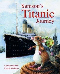 Samson's Titanic Journey