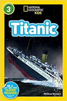 Nantioal Geographic Readers Kids Titanic