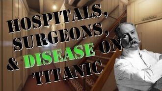 Lesson 4 Hospitals, Surgeons, & Disease on Titanic