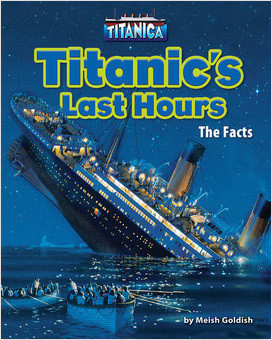 Titanic's Last Hours The Facts