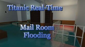 Titanic Real Time Mail Room Flooding VFX