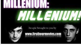 First Hour Movies - Millenium Millenium