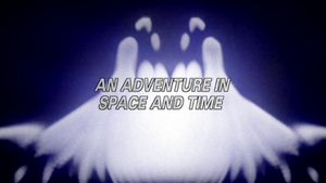 An Adventure in Space and Time non-animated