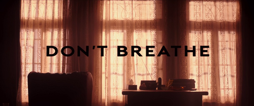 Don't Breathe (2016) closing