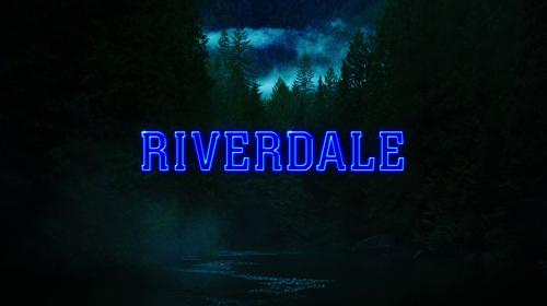 Riverdale (2017 TV series) opening