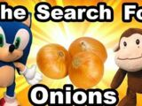 The Search For Onions
