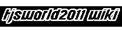 TjsWorld2011 Wiki