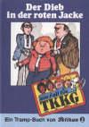 TKKG-Trampbuch Der Dieb mit der roten Jacke