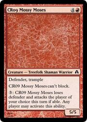CR09 Mossy Moses