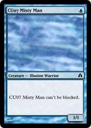 CU07 Misty Man