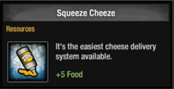 Squeeze cheese
