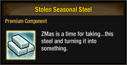 Stolen Seasonal Steel