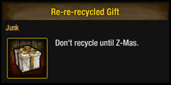 Re-re-recycled Gift